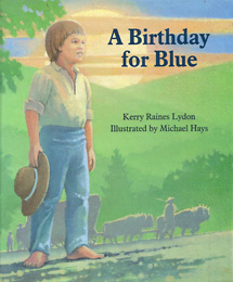 A Birthday for Blue Cover art by Michael Hays ©2010