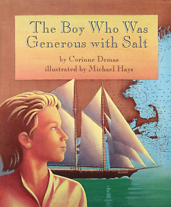 The Boy Who Was Generous with Salt Cover art by Michael Hays ©2010