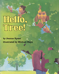 Hello, Tree! Cover art by Michael Hays ©2010