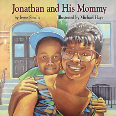 Jonathan and His Mommy Cover art by Michael Hays ©2010