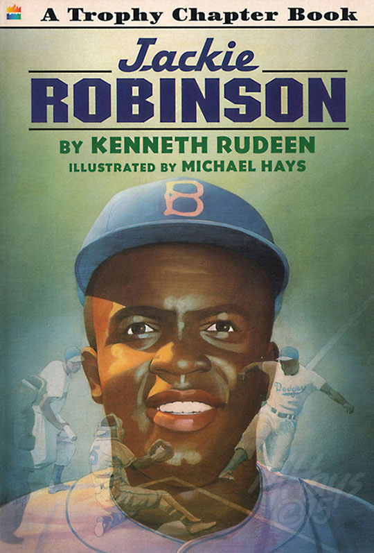Jackie Robinson Book Jacket Art by Michael Hays © 2015